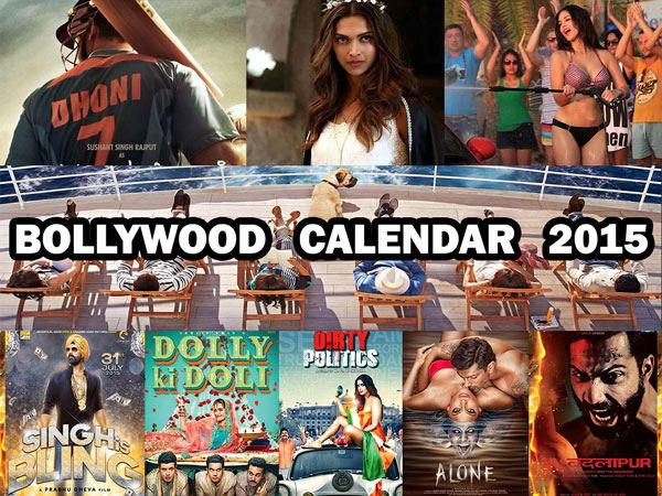 Bollywood movie calender 2015