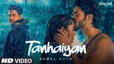 Tanhaiyan-Lyrics-Kamal-Khan